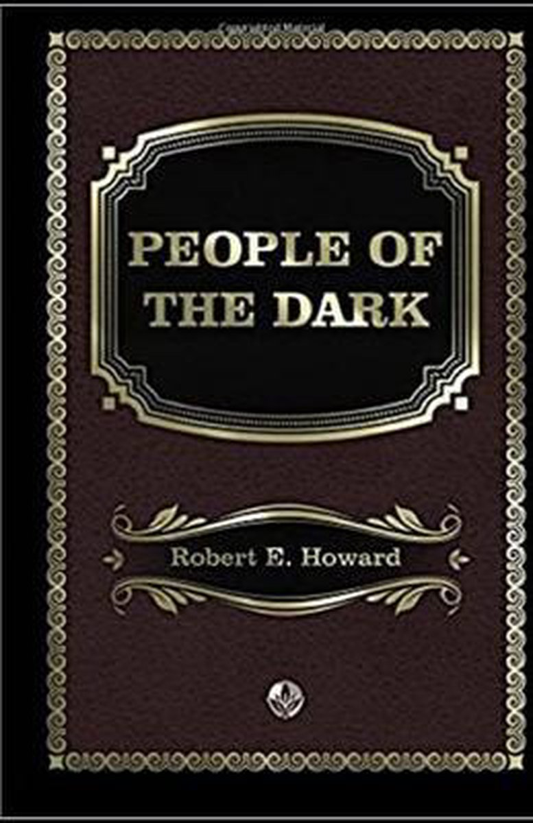People of the Dark Annotated