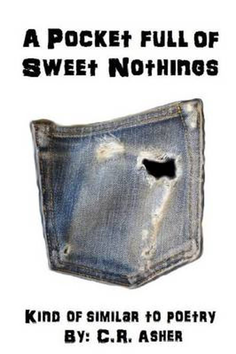A Pocket Full of Sweet Nothings