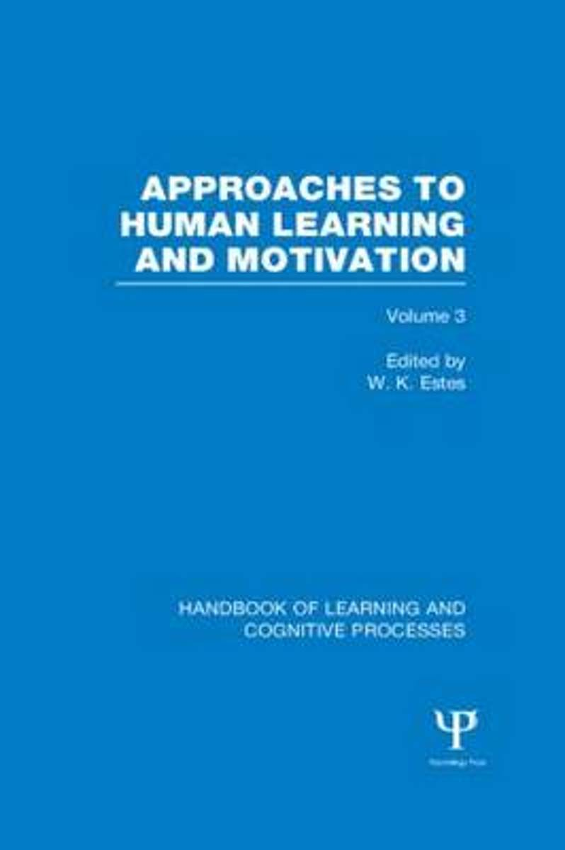 Handbook of Learning and Cognitive Processes (Volume 3)