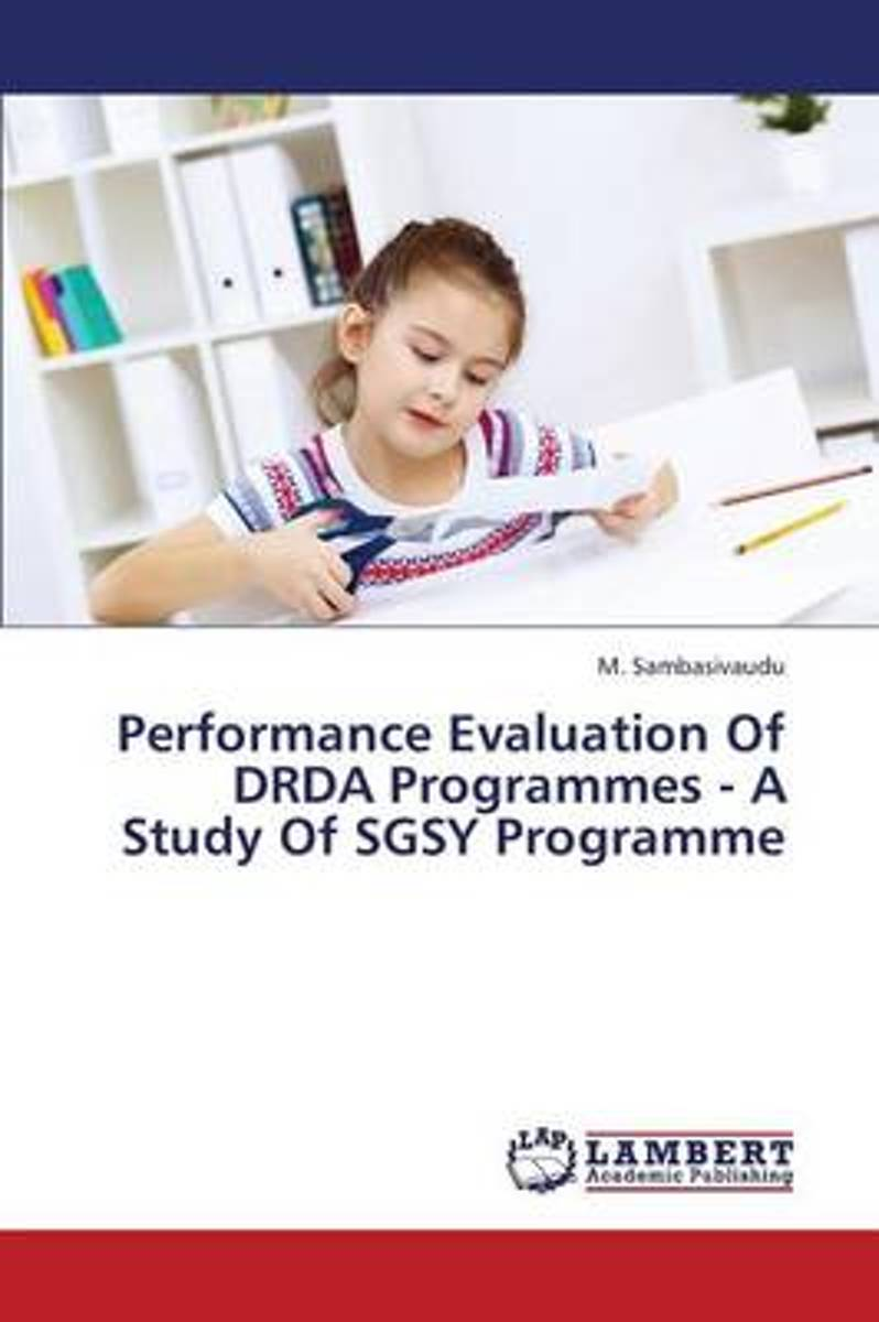 Performance Evaluation of DRDA Programmes - A Study of Sgsy Programme