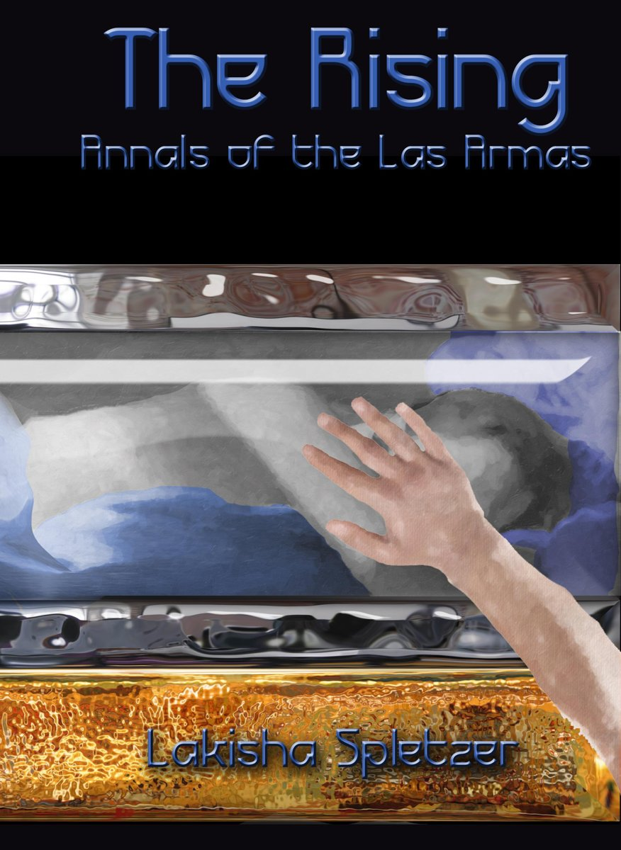 Annals of the Las Armas #1: The Rising