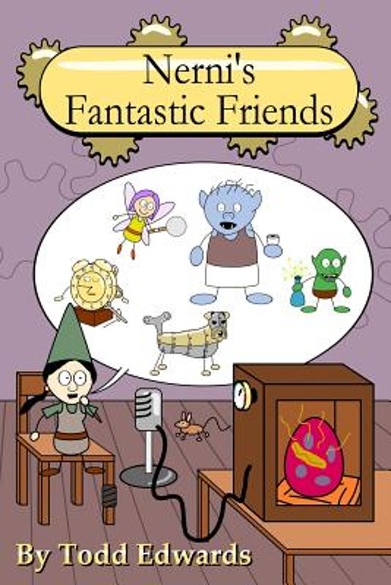 Nerni's Fantastic Friends