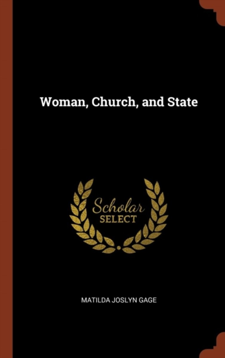 Woman, Church, and State