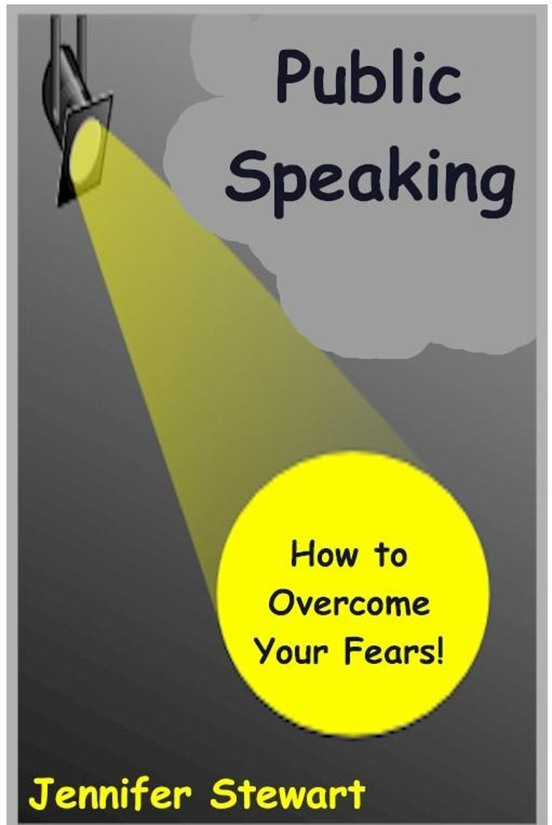 Public Speaking: How to Overcome Your Fears
