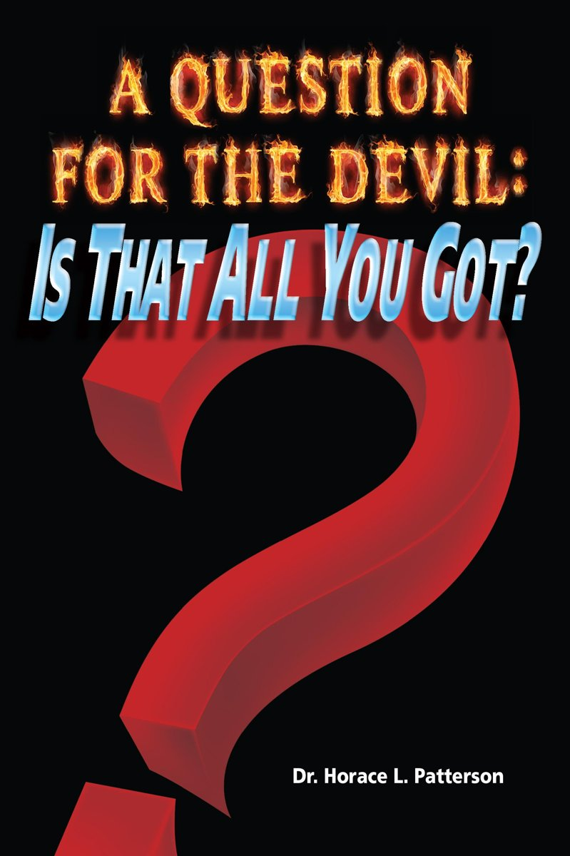 A Question for the Devil: Is That All You Got?