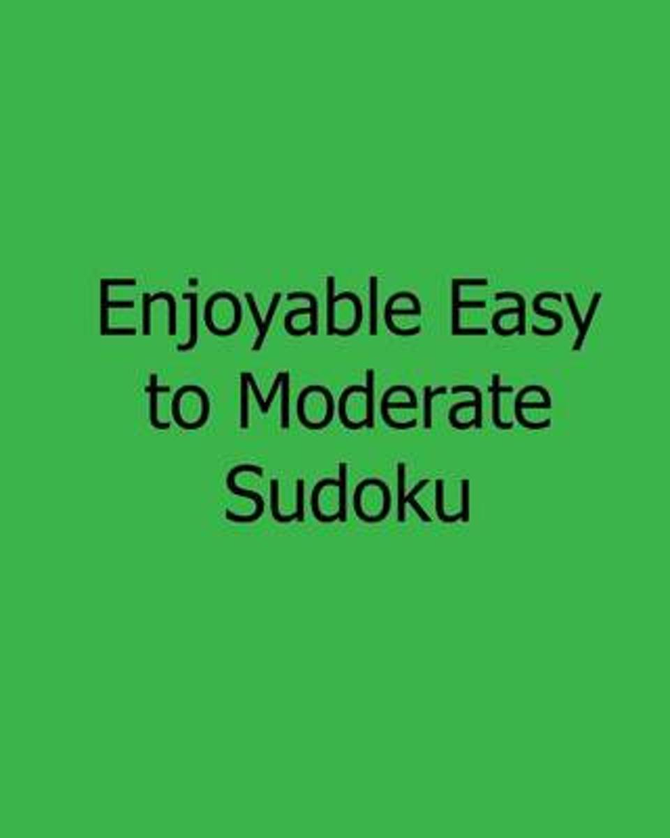 Enjoyable Easy to Moderate Sudoku