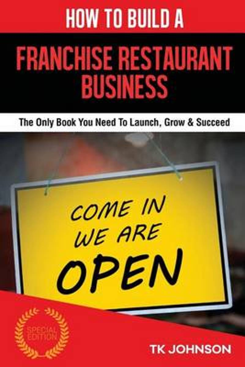 How to Build a Franchise Restaurant Business