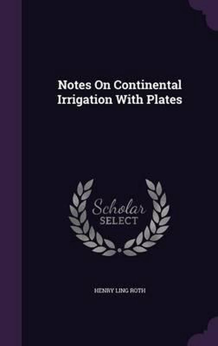 Notes on Continental Irrigation with Plates