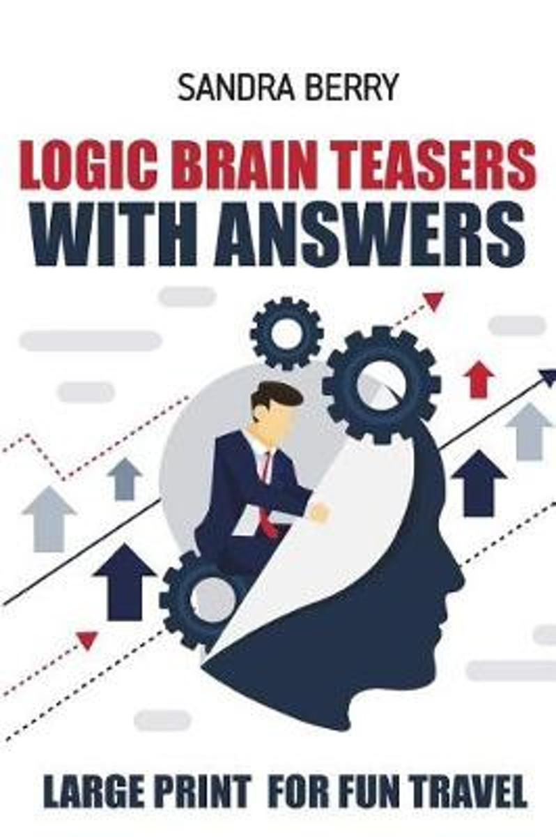 Logic Brain Teasers with Answers
