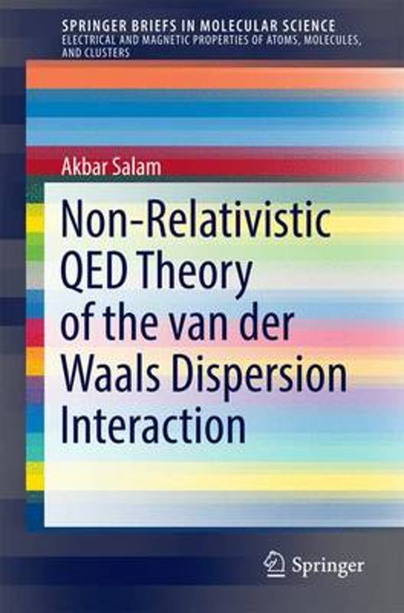 Non-Relativistic QED Theory of the van der Waals Dispersion Interaction