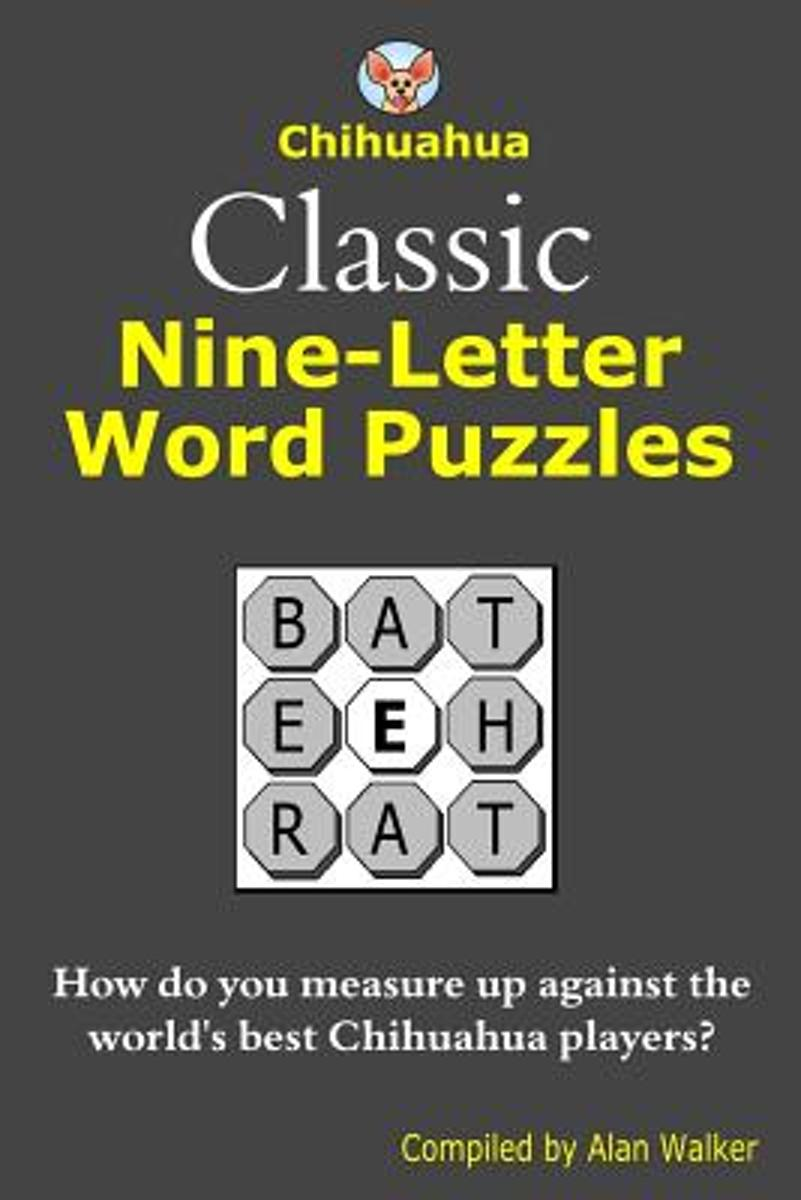 Chihuahua Classic Nine-Letter Word Puzzles