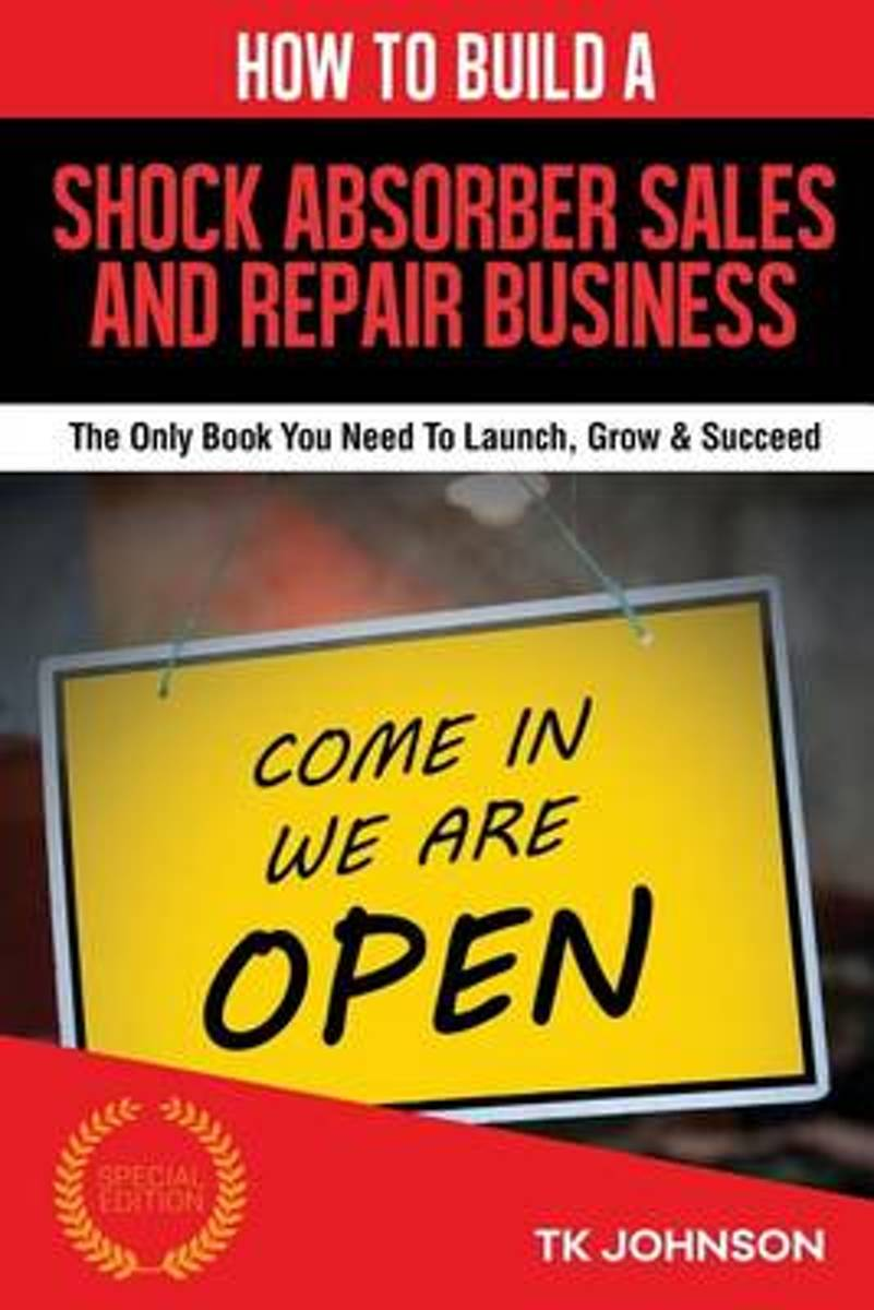 How to Build a Shock Absorber Sales and Repair Business (Special Edition)