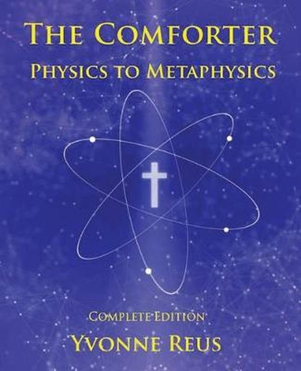 The Comforter - Physics to Metaphysics