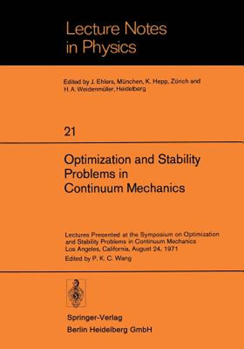 Optimization and Stability Problems in Continuum Mechanics