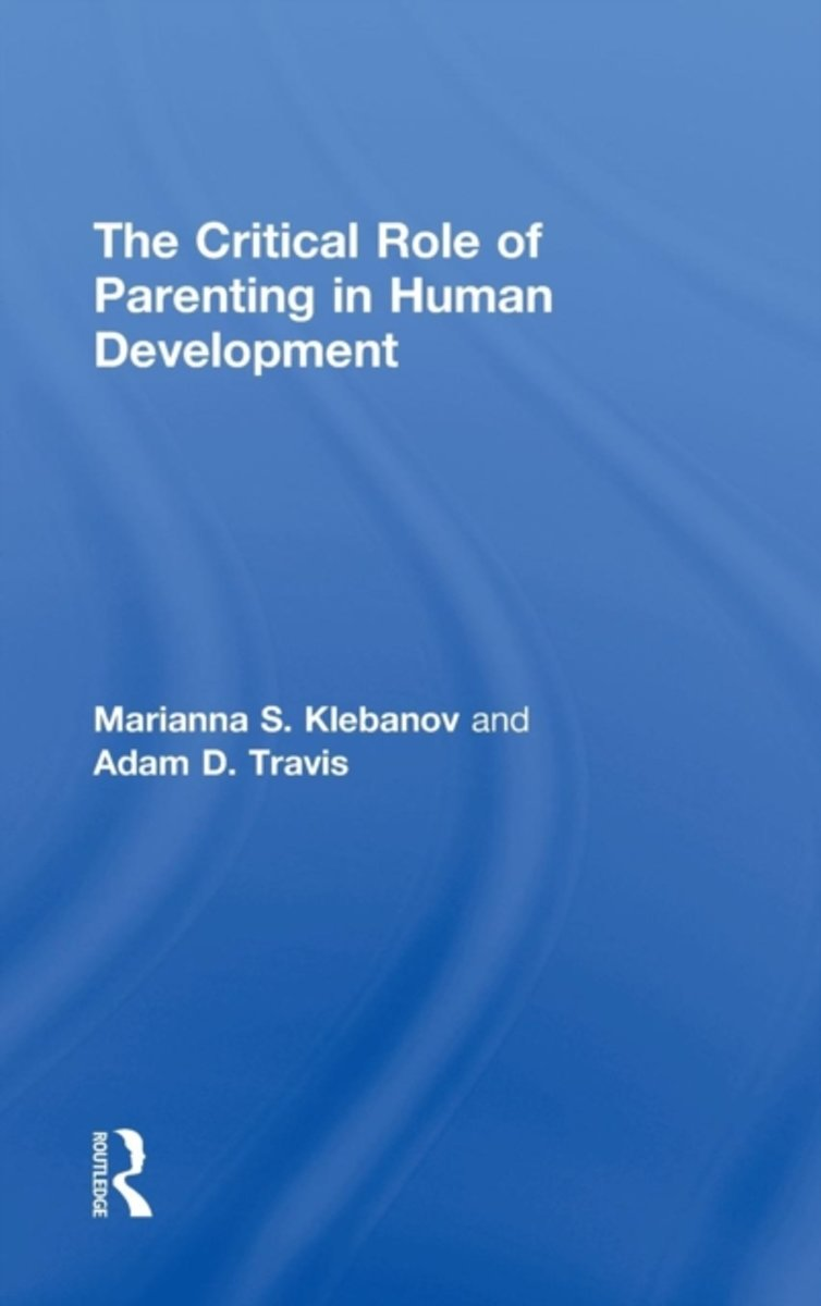 The Critical Role of Parenting in Human Development