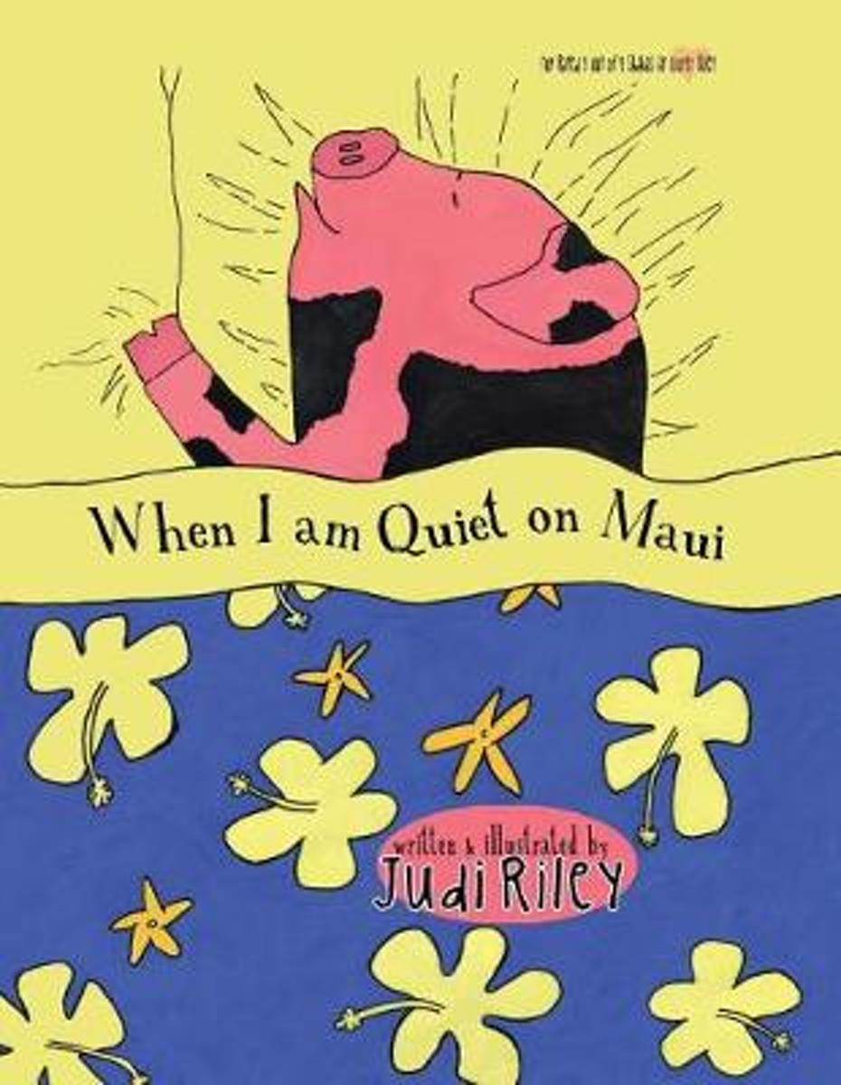 When I am Quiet on Maui