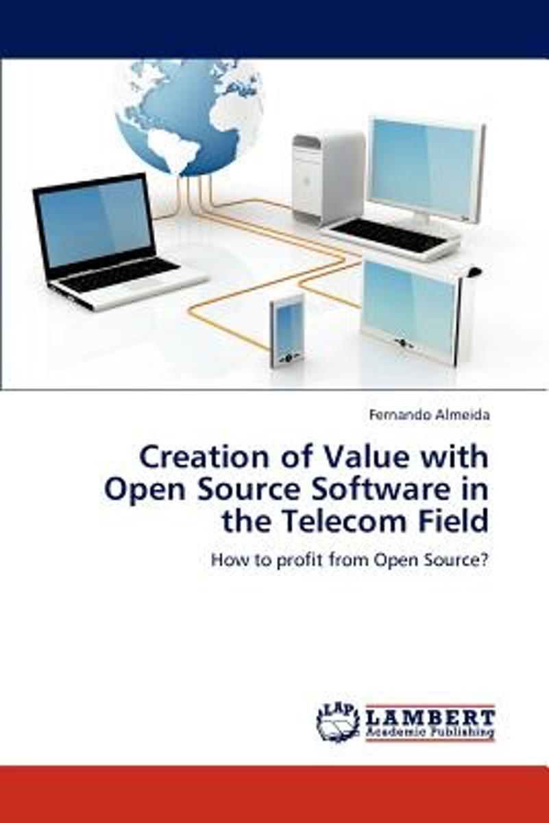 Creation of Value with Open Source Software in the Telecom Field