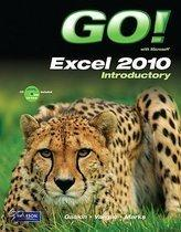 GO! with Microsoft Excel 2010 Introductory