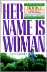 Her Name is Woman