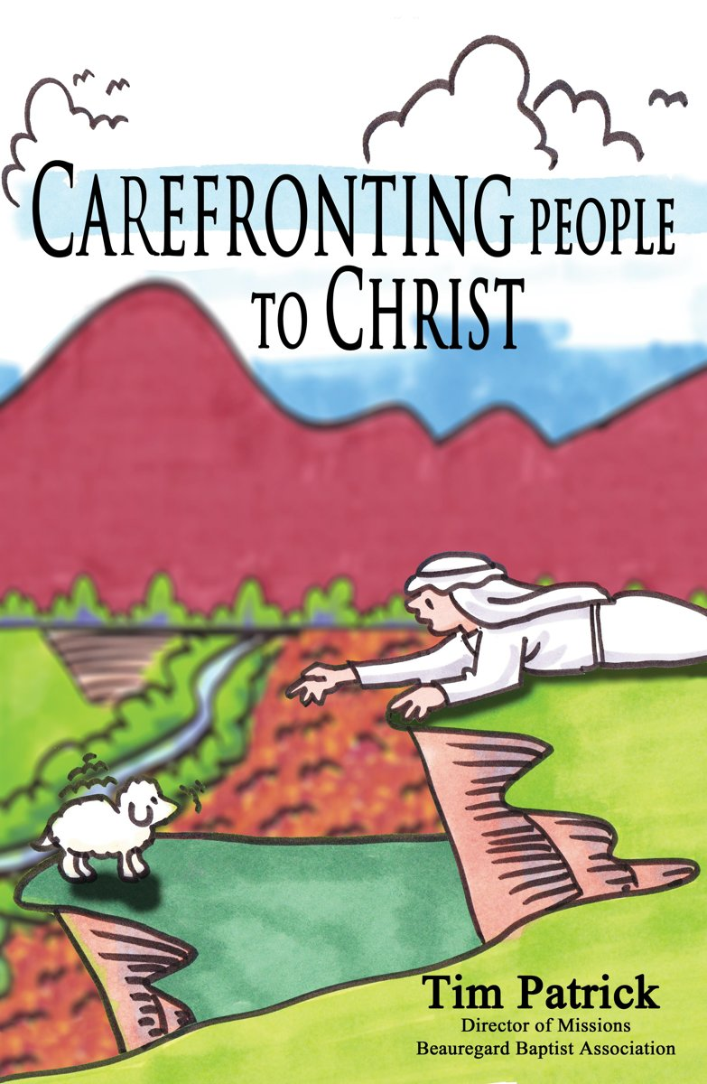 Carefronting People to Christ