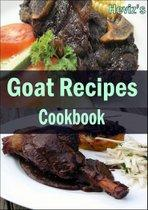 Goat Recipes Cookbook :101. Delicious, Nutritious, Low Budget, Mouthwatering Goat Recipes Cookbook