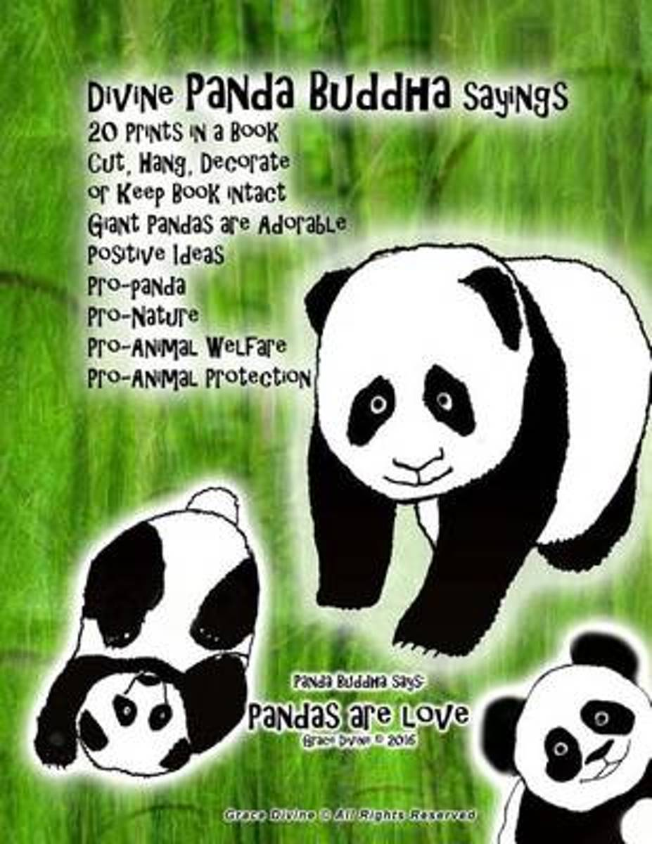 Divine Panda Buddha Sayings 20 Prints in a Book Cut, Hang, Decorate or Keep Book Intact Giant Pandas Are Adorable Positive Ideas Pro-Panda Pro-Nature Pro-Animal Welfare Pro-Animal Protection
