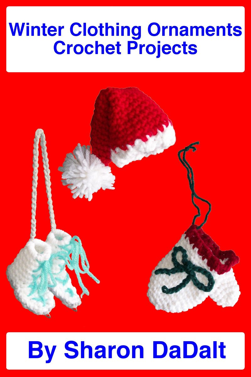 Winter Clothing Ornaments Crochet Projects