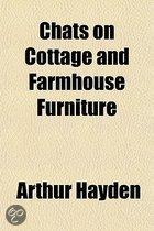 Chats On Cottage And Farmhouse Furniture