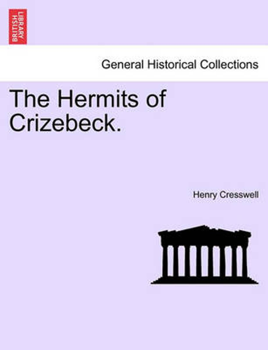 The Hermits of Crizebeck.