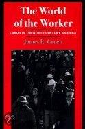 The World Of The Worker