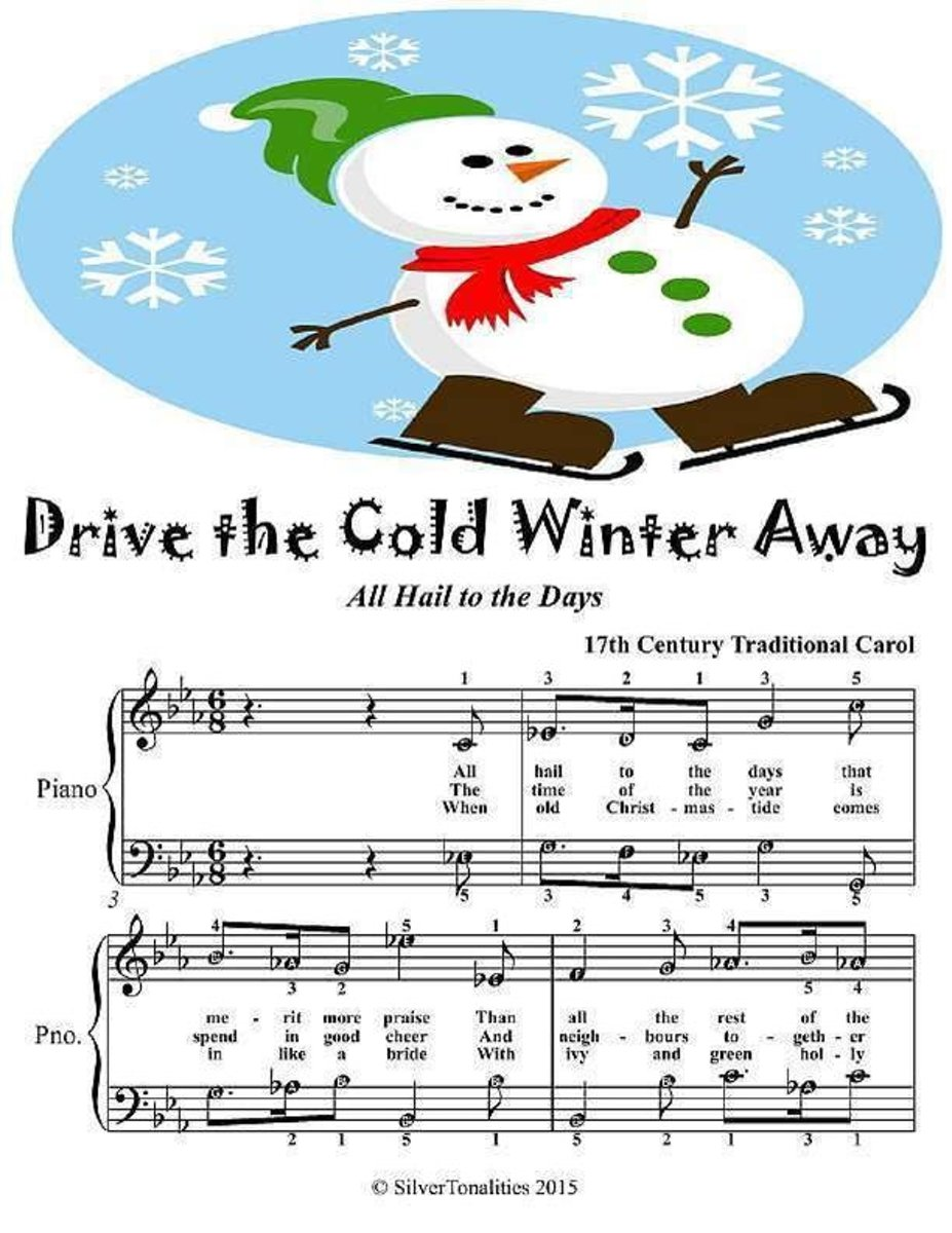Drive the Cold Winter Away All Hail to the Days - Easy Piano Sheet Music Junior Edition