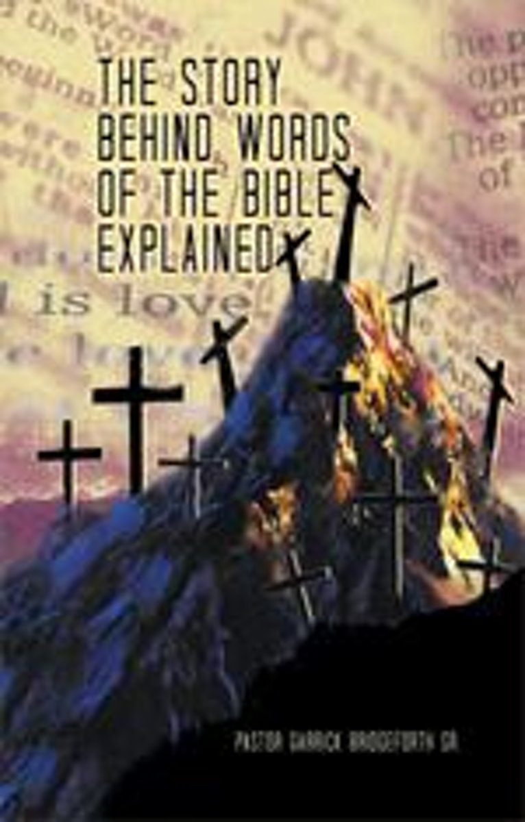 The Story Behind Words of the Bible Explained