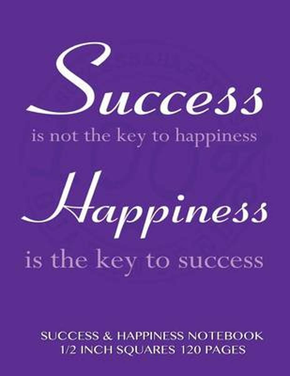 Success and Happiness Notebook 1/2 Inch Squares 120 Pages