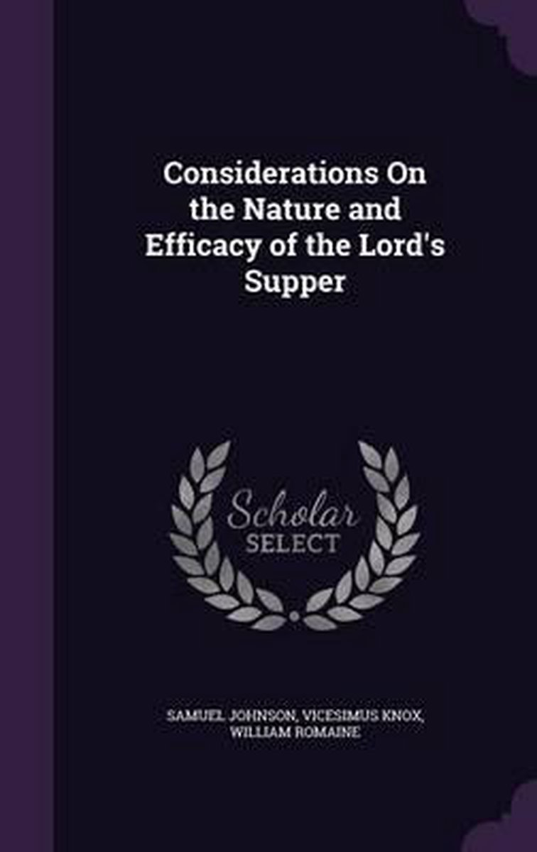 Considerations on the Nature and Efficacy of the Lord's Supper