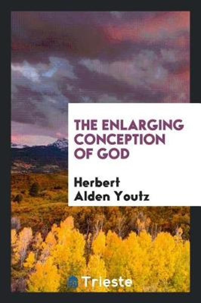 The Enlarging Conception of God