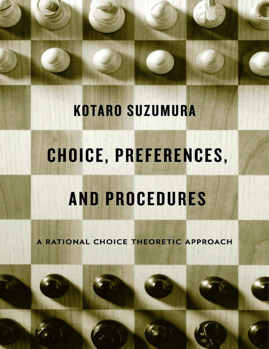 Choice, Preferences, and Procedures