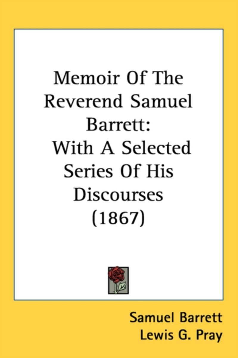 Memoir Of The Reverend Samuel Barrett