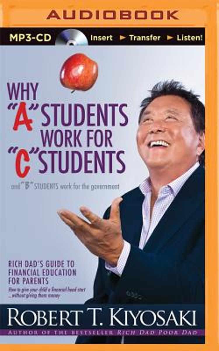Why A Students Work for C Students and B Students Work for the Government
