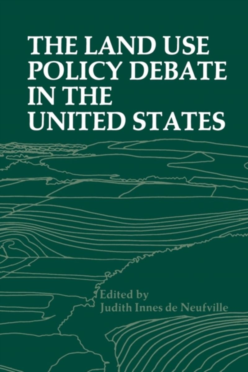 The Land Use Policy Debate in the United States