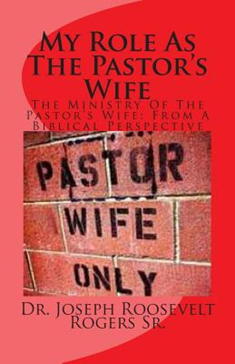 My Role as the Pastor's Wife