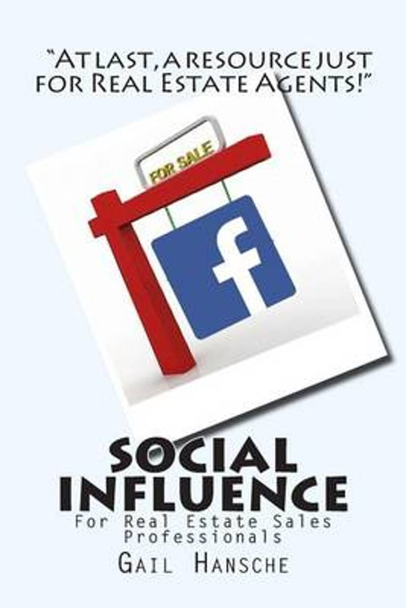 Social Influence for Real Estate Sales Professionals