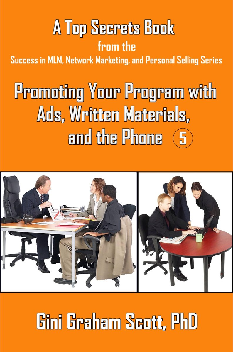 Top Secrets for Promoting Your Program with Ads, Written Materials, and the Phone