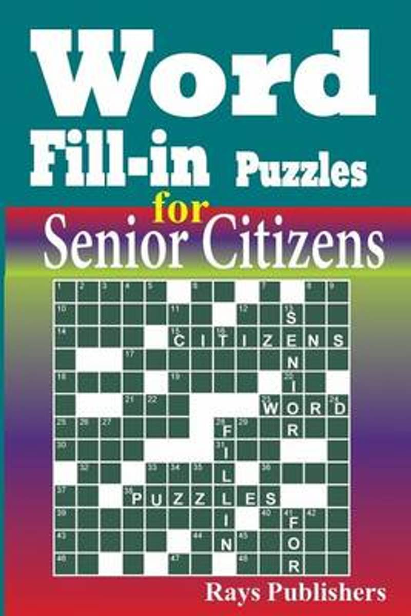 Word Fill-In Puzzles for Senior Citizens