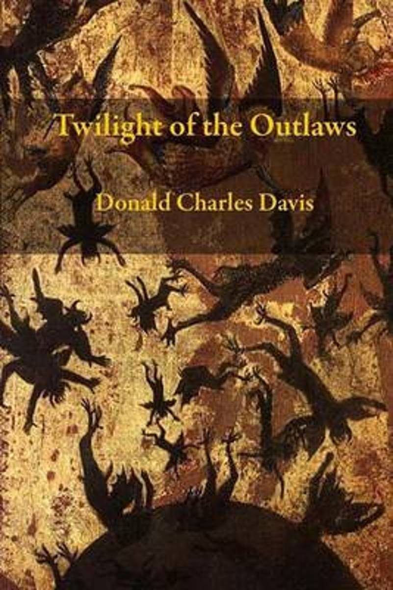 Twilight of the Outlaws
