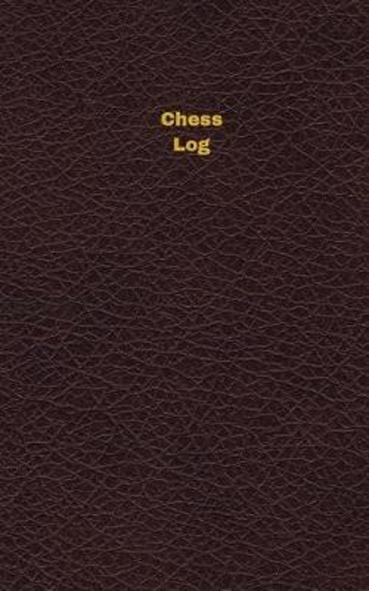 Chess Log (Logbook, Journal - 96 Pages, 5 X 8 Inches)