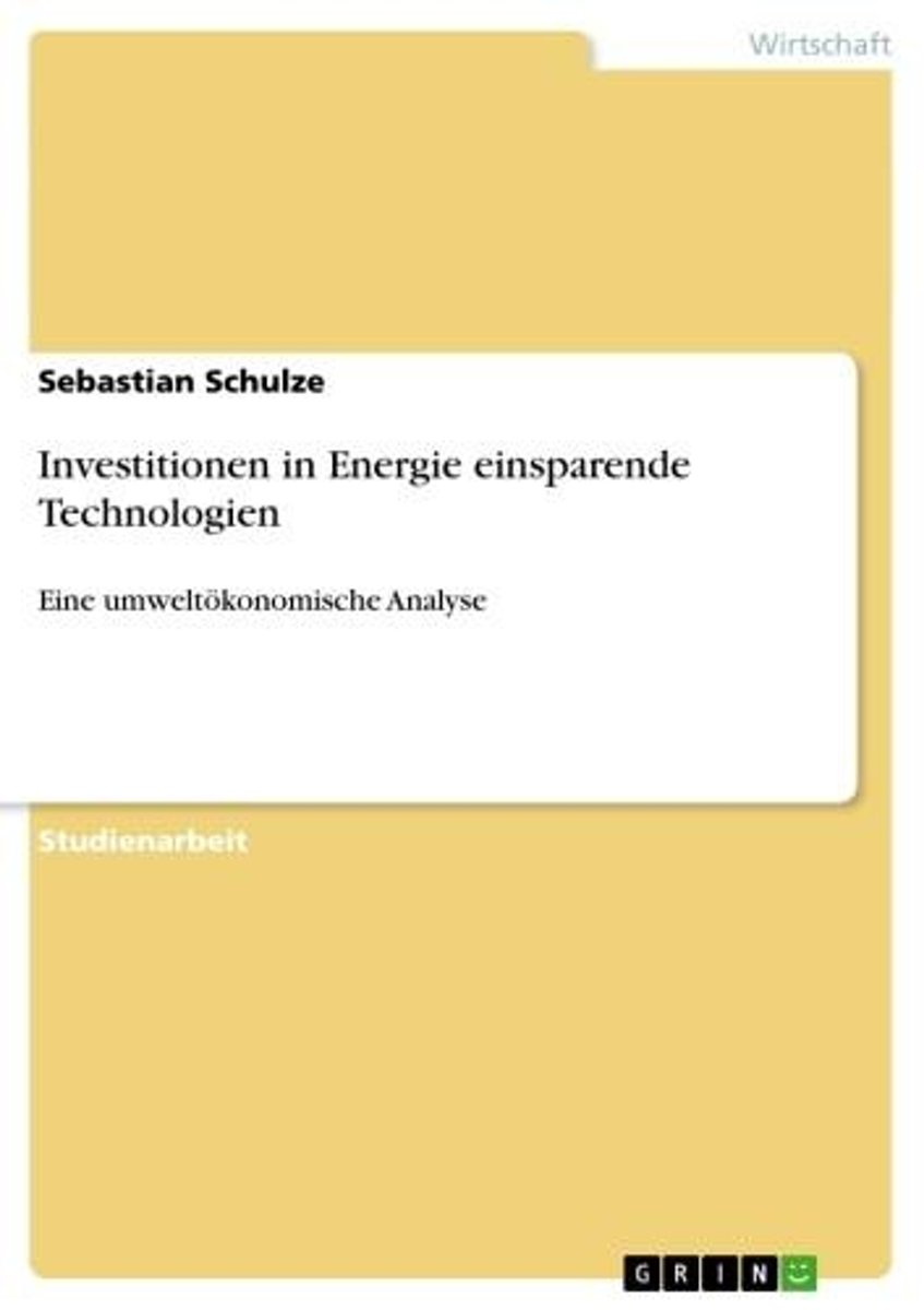 Investitionen in Energie einsparende Technologien