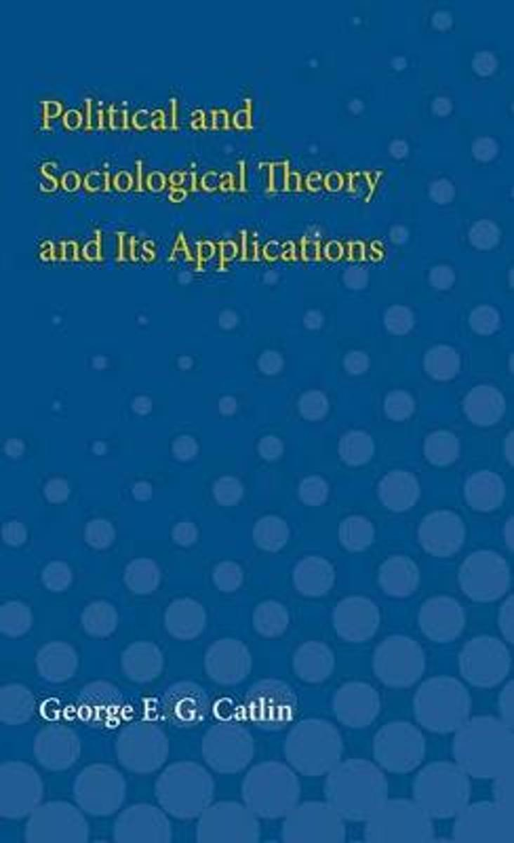 Political and Sociological Theory and Its Applications