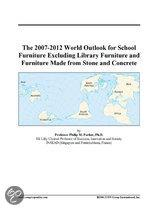 The 2007-2012 World Outlook for School Furniture Excluding Library Furniture and Furniture Made from Stone and Concrete