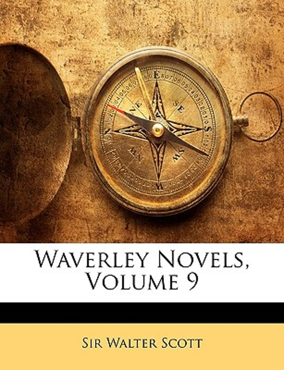 Waverley Novels, Volume 9