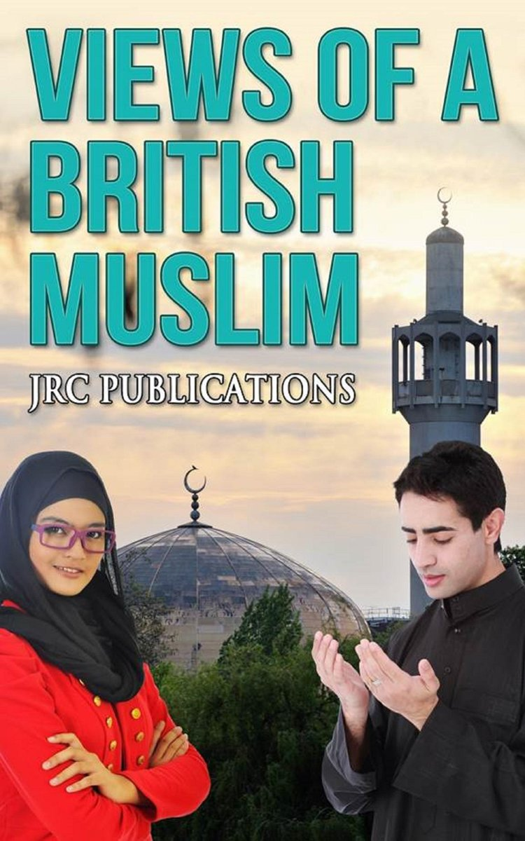 Views of A British Muslim